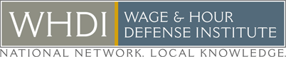 Wage & Hour Defense Institute